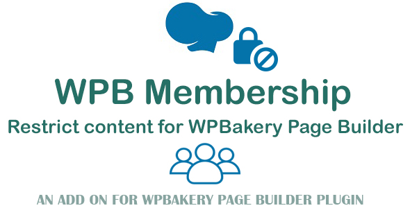 WPB Membership – Restrict Content for WPBakery Page Builder